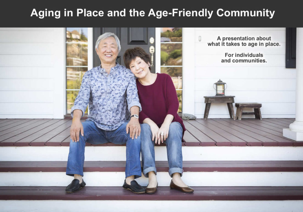 Bozeman, MT Aging In Place and the Age-Friendly Community Presentation