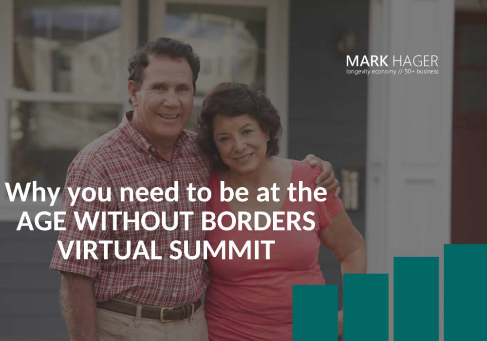 Age Without Borders Virtual Summit – Why You Should Be There